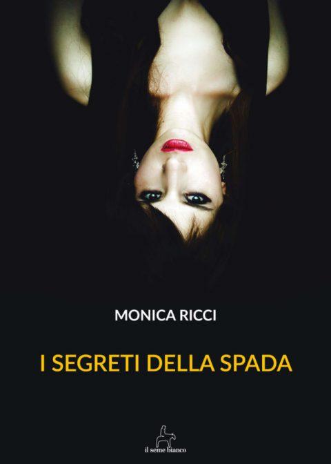 9788833610474 | I segreti della spada | Monica Ricci