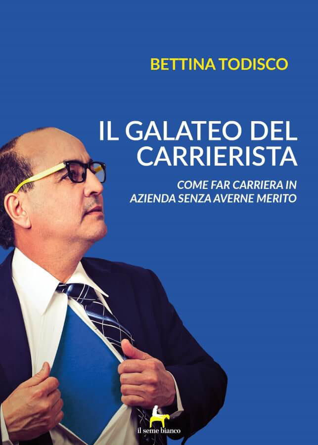 9788833610504 | Il galateo del carrierista | Bettina Todisco