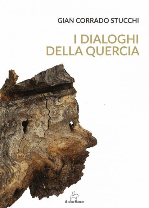 9788833610764 | I dialoghi della quercia | Gian Corrado Stucchi