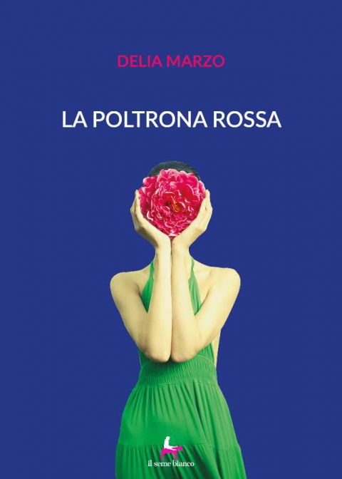 9788833610856 | La poltrona rossa | Delia Marzo