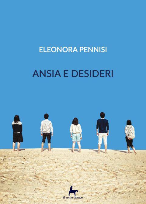 9788833610863 | Ansia e desideri | Eleonora Pennisi