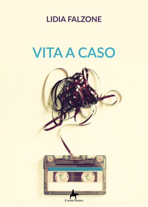 9788833610207 | Vita a caso | Lidia Falzone