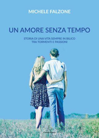 9788833610276 | Un amore senza tempo | Michele Falzone