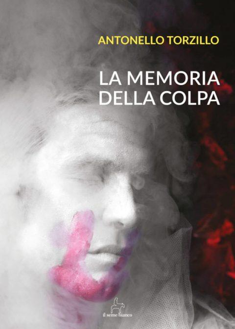 9788833610467 | La memoria della colpa | Antonello Torzillo
