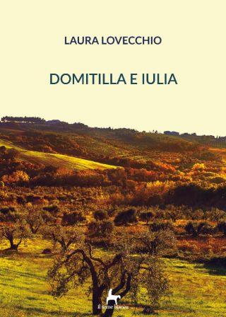 9788833610481 | Domitilla e Iulia | Laura Lovecchio