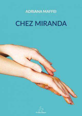 9788833610566 | Chez Miranda | Adriana Maffei